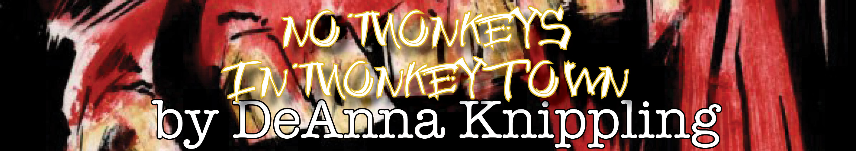 no monkeys in monkeytown